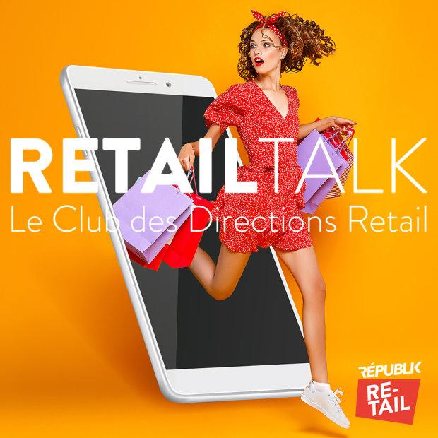 Club Retail Talk: le club des directeurs du Retail