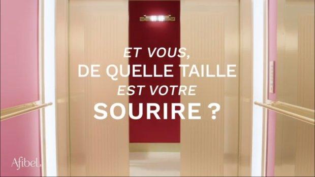 Afibel a lancé une campagne TV avec le slogan «et vous, de quelle taille est votre sourire?» - © Afibel extrait spot pub
