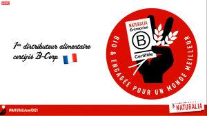 Naturalia a aussi annoncé dans la conférence avoir décroché le label BCorp avec 81 points. - © D.R.